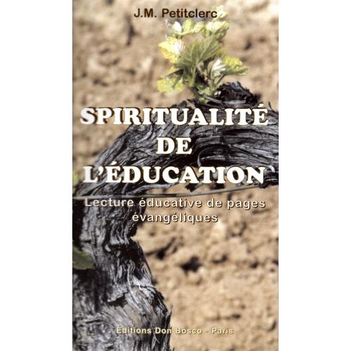 SPIRITUALITÉ DE L'ÉDUCATION