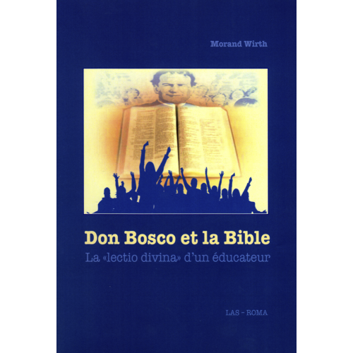 DON BOSCO ET LA BIBLE