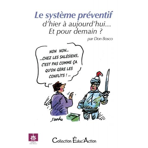 LE SYSTÈME PRÉVENTIF,D'HIER À AUJOURD'HUI... ET POUR DEMAIN ?