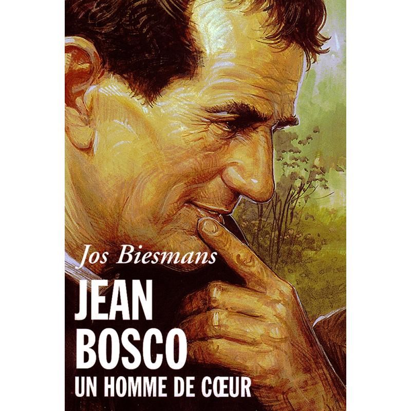 JEAN BOSCO, UN HOMME DE COEUR