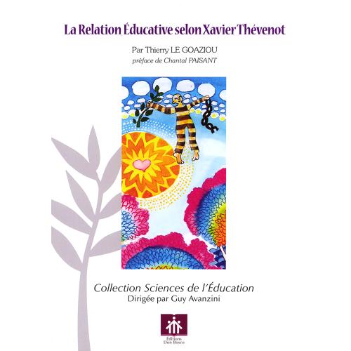 LA RELATION ÉDUCATIVE SELON XAVIER THÉVENOT