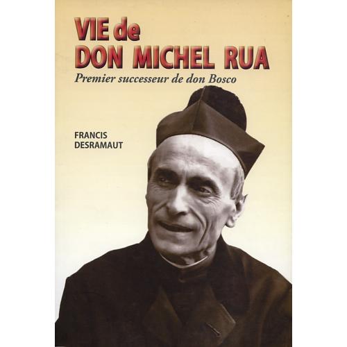 VIE DE DON MICHEL RUA