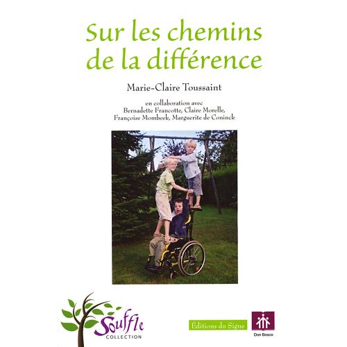 SUR LES CHEMINS DE LA DIFFÉRENCE